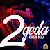 F! MUSIC: Korede Bello – 2geda | @FoshoENT_Radio