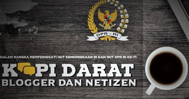 Kopdar DPR RI dengan Blogger dan Netizen