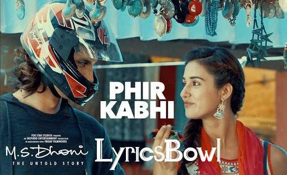 Phir Kabhi Lyrics - Arijit Singh | LyricsBowl