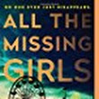 Review: All The Missing Girls by Megan Miranda