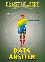 DATA ARSITEK JILID 1  Pengarang : ERNST NEUFERT