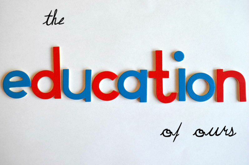 The Education Of Ours