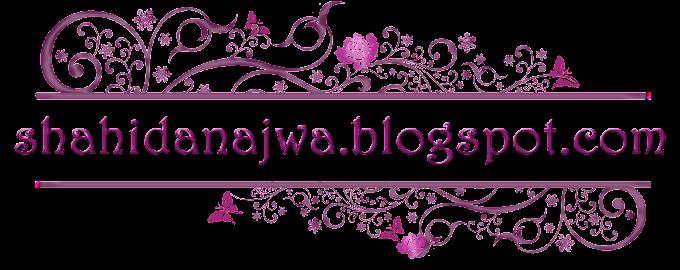 Tempahan Design Header Blog shahidanajwa.blogspot.com