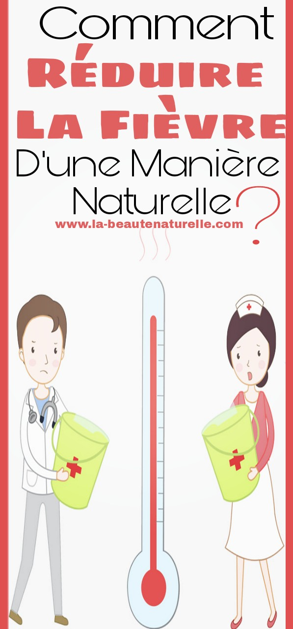 Comment réduire la fièvre d'une manière naturelle ?