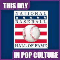 The Baseball Hall of Fame was created on January 28, 1935.