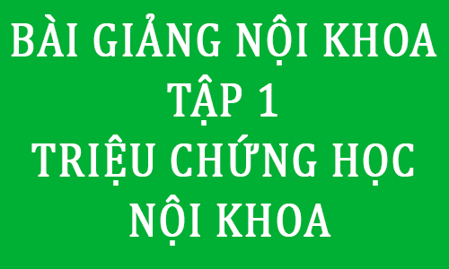 ebook bai giang noi co so trieu chung hoc noi khoa pdf -dai hoc y ha noi - toi hoc y