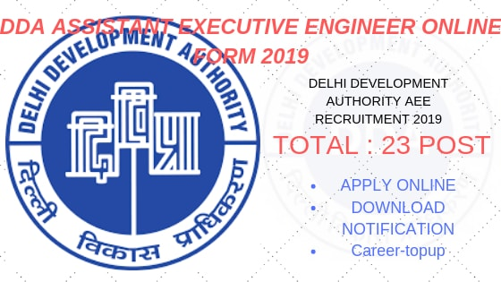 DDA ASSISTANT EXECUTIVE ENGINEER ONLINE FORM 2019