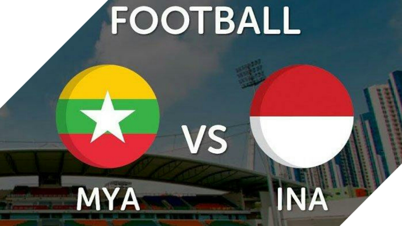 Jadwal Myanmar vs Indonesia International Friendly Macth