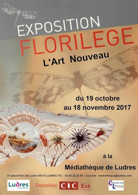 """LUDRES (54) - Exposition """"Florilège, l'Art Nouveau"""" (19 oct. - 18 nov. 2017)"""