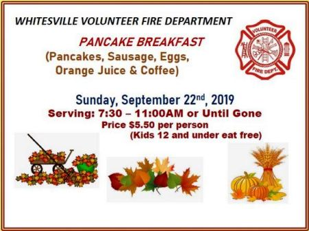 9-22 Pancake Breakfast, Whitesville VFD