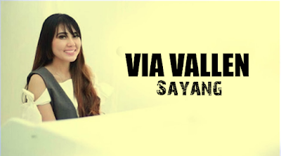 Downoad Lagu Via Vallen-Via Vallen Sayang-Lagu Via Vallen Sayang Mp3-Download Lagu Via Vallen Sayang Mp3 Gratis