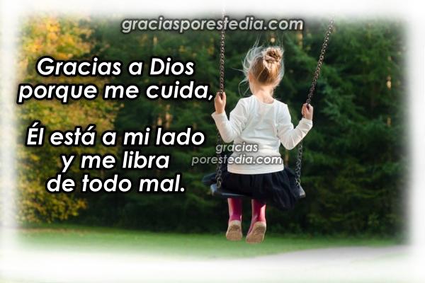 Mensaje cristiano de Gracias a Dios porque me cuida. Frases de Agradecimiento a Dios. Imágenes con frases de gratitud al Dios, acción de gracias por Mery Bracho.