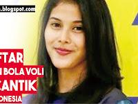 5 Daftar Pemain Bola Voli Indonesia Paling Cantik, Simak Disini...