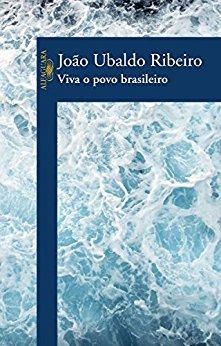 Viva o povo brasileiro João Ubaldo Ribeiro