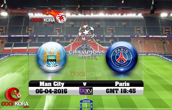 مشاهدة مباراة باريس سان جيرمان ومانشستر سيتي اليوم 6-4-2016 في دوري أبطال أوروبا