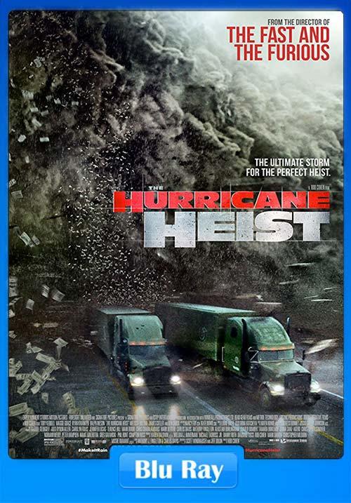 The Hurricane Heist 2018 Hindi 720p BluRay ESubs Dual Audio | 480p 300MB | 100MB HEVC Poster