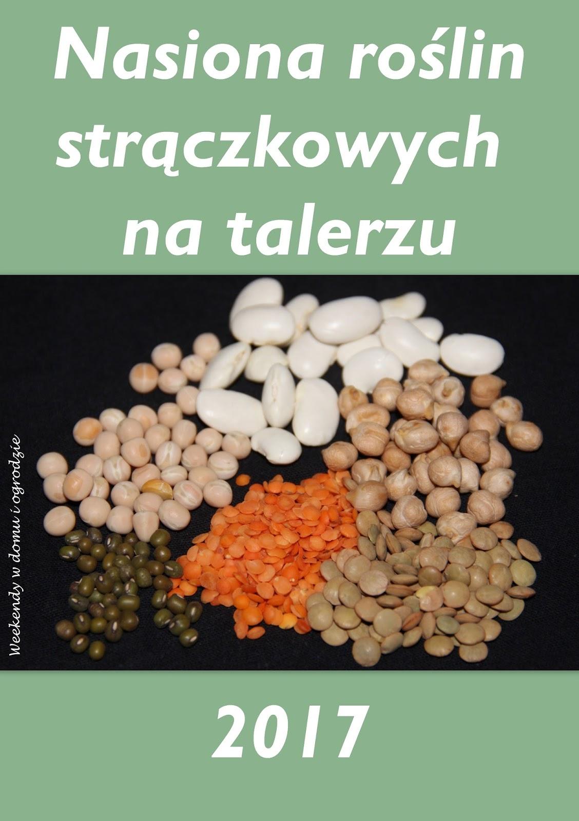 https://weekendywdomuiogrodzie.blogspot.com/2017/02/nasiona-roslin-straczkowych-na-talerzu.html