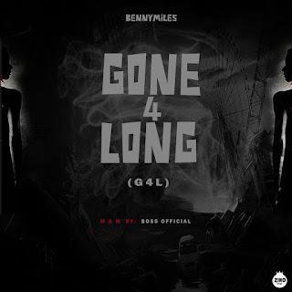 BENNY MILES - GONE FOR LONG
