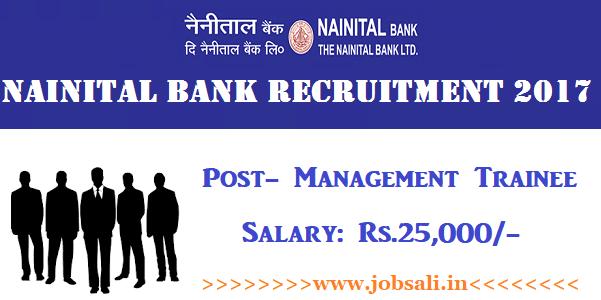 Nainital Bank Management Trainee Recruitment 2017, Nainital Bank Careers, Bank Vacancy 2017