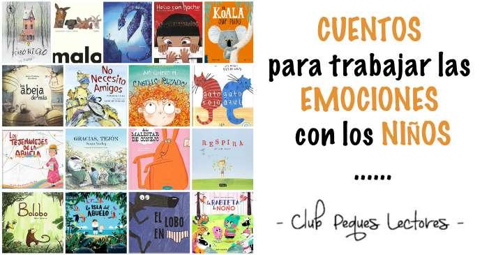 cuentos libros trabajar emociones niños sentimientos competencias emocionales