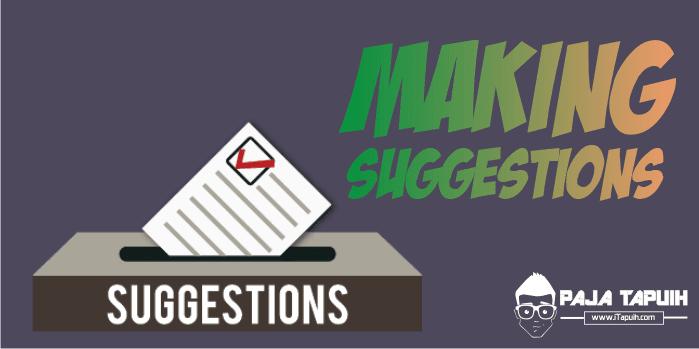 Expressing Making suggestions Beserta Contoh Soal Terlengkap