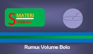Rumus Volume Bola dan Contoh Soal