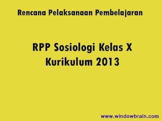 Download - RPP Sosiologi Kelas X Kurikulum 2013 Terbaru Terbaik & Gratis