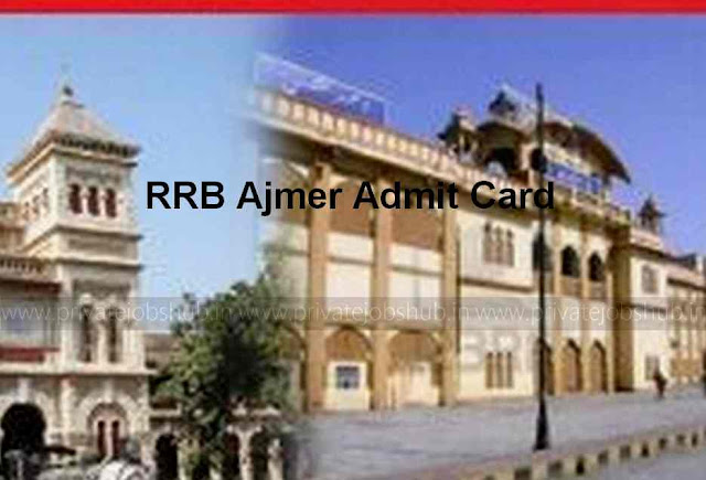 RRB Ajmer Admit Card