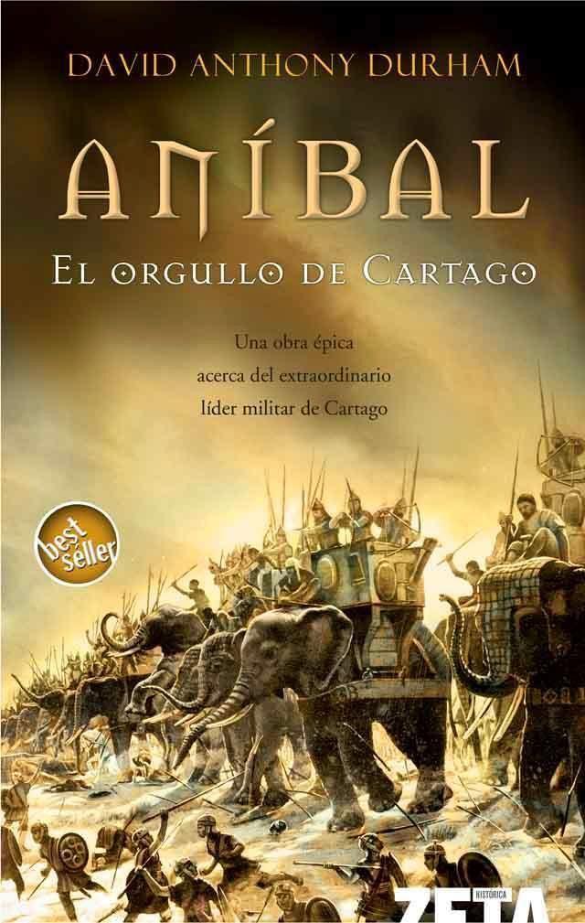 Aníbal. El orgullo de Cartago – David A. Durham