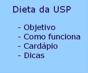 Dieta da USP objetivo como funciona cardápio dicas vantagens desvantagens