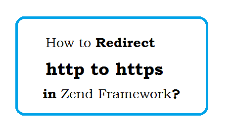 How to redirect http to https in Zend Framework