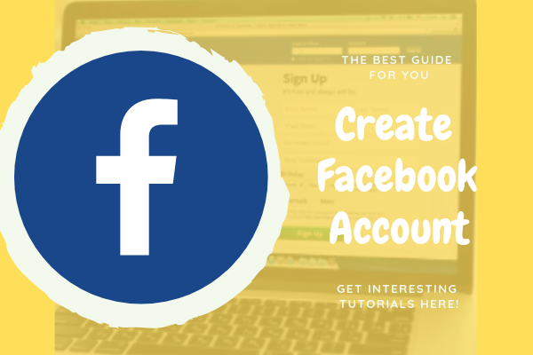 How Do I Get A Facebook Account<br/>