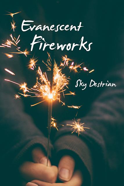 A Novel Idea: <i>Evanescent Fireworks</i> in Three Words