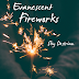 A Novel Idea: <i>Evanescent Fireworks</i> in Three Words