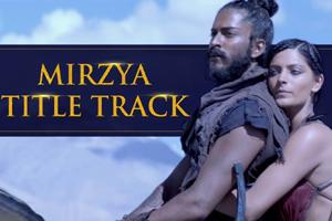 Mirzya (Title Track)