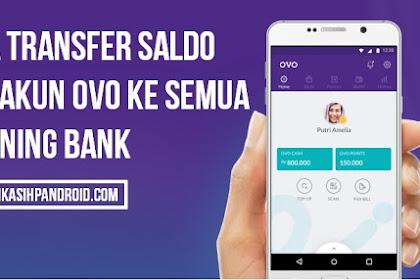 Cara Transfer Saldo dari Akun OVO ke Semua Rekening Bank