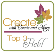 I was a top pick at Create with Connie & Mary