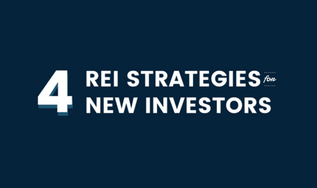 4 REI Strategies For New Investors
