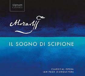 Mozart - Il sogno di scipione - Classical Opera, Signum Classics