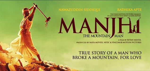 Nawazuddin Siddiqui bollywood movie poster of Manjhi - The Mountain Man