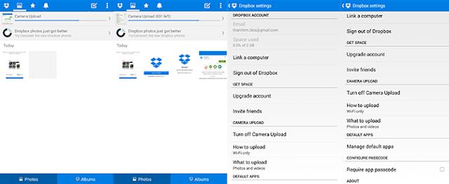 Tải và cài đặt ứng dụng từ CH Play   Dropbox mặc định sẽ tự động sao lưu ảnh full-size, đảm bảo kho ảnh của bạn sẽ được lưu giữ lại toàn bộ. Hạn chế của Dropbox đó là dung lượng ban đầu hơi nhỏ, chỉ có 2GB, nếu bạn đang sử dụng máy HTC hay Samsung thì bạn sẽ có thêm 25GB lưu trữ. Có một cách khác để tăng thêm dung lượng lưu trữ là mời bạn bè sử dụng ứng dụng. Để sử dụng, bạn chạy Dropbox, chọn Menu, Settings, Turn on Camera Upload. Sau đó, ứng dụng sẽ tự động sao lưu tất cả ảnh của bạn.
