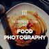 Food Photography / Fotografi Makanan - Pengenalan