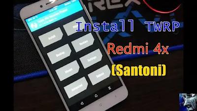 Begini Cara Pasang TWRP Redmi 4X Dengan Cepat