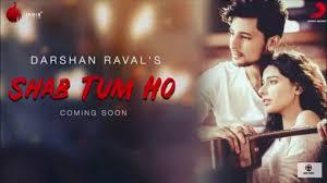 Shab Tum Ho Lyrics