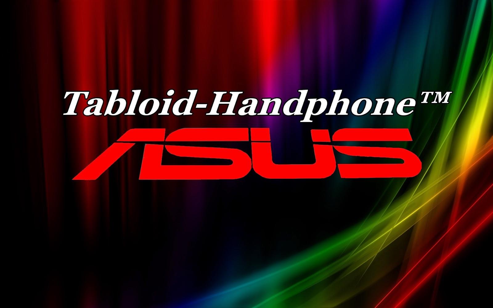 http://tabloid-handphone.blogspot.com/2014/09/harga-hp-asus-terbaru.html