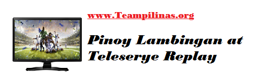 Pinoy Lambingan at Teleserye Replay