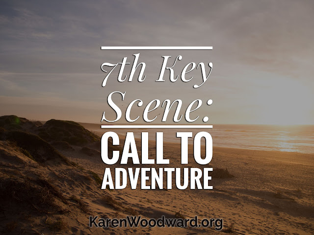 NaNoWriMo Day 8: 7th Key Scene: Call to Adventure