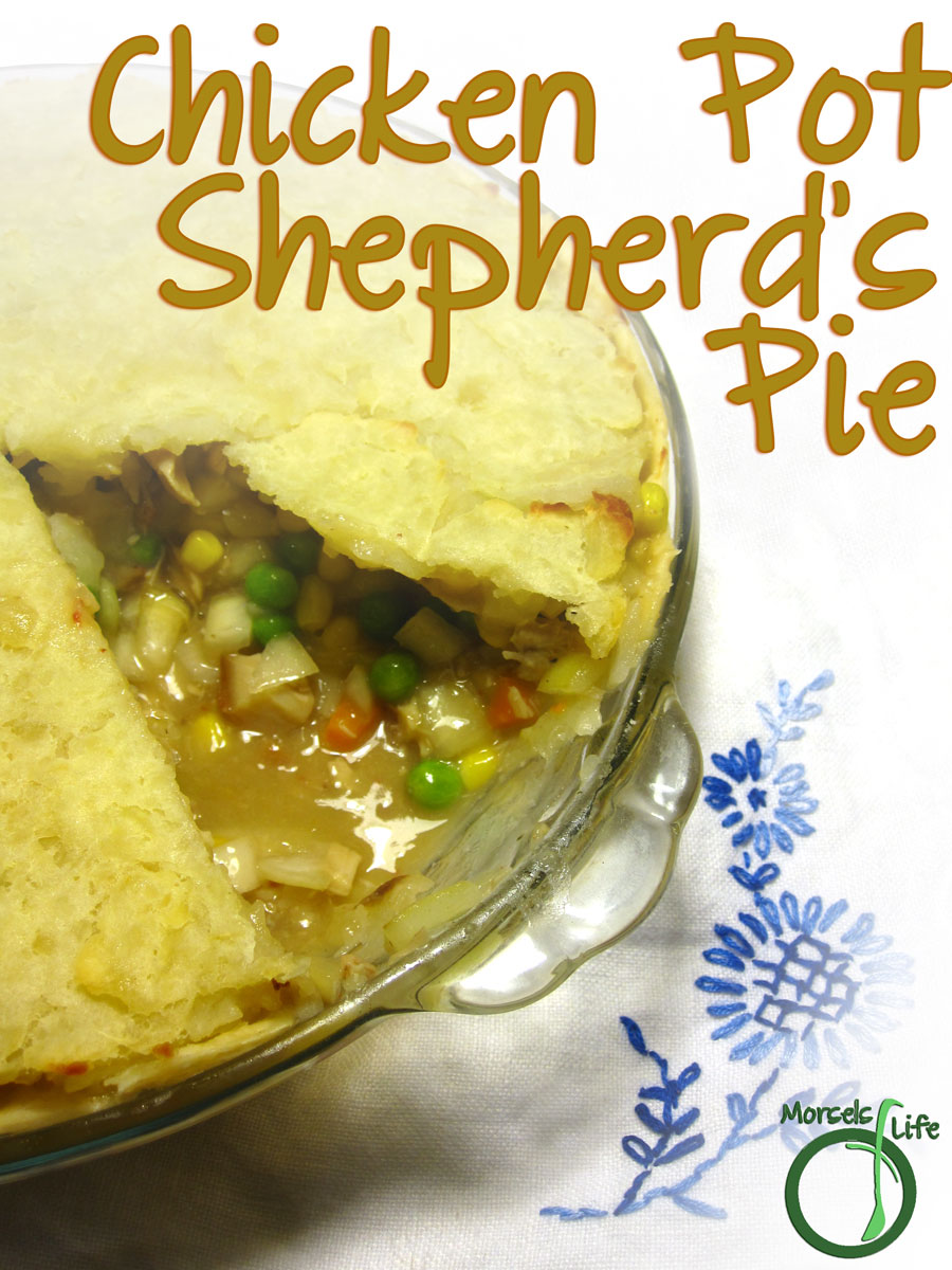 Morsels of Life - Chicken Pot Shepherd's Pie - Combine chicken pot pie and shepherd's pie into one warming and flavorful dish.