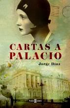 http://lecturasmaite.blogspot.com.es/2013/05/cartas-palacio-de-jorge-diaz-cortes.html