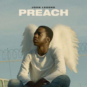 Music : John Legend – Preach